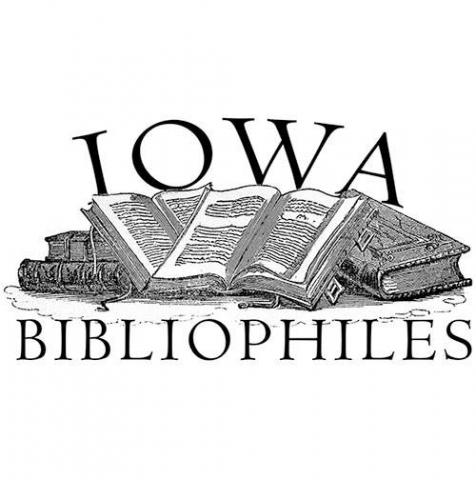 Iowa Bibliophiles--Cartography as visual history:  One Iowan's adventure in map collecting