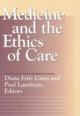 Medicine and Ethics Cates