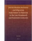 Jewish-Muslim Relations and Migration from Yemen to Palestine
