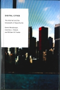 Digital Cities: The Internet and the Geography of Opportunity