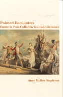 Pointed Encounters Dance in Post-Culloden Scottish Literature