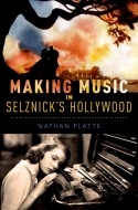 Making Music in Selznick's Hollywood book cover