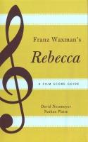 Franz Waxman's Rebecca